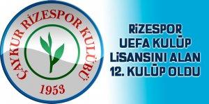 Rizespor UEFA Kulüp lisansını alan 12 kulüp oldu