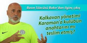 Kalkavan yönetimi Karaman'a Rizespor'un anahtarlarını mı verdi?