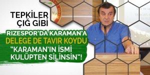 """Delege tavır koydu: """"Yönetim Karaman'ı defterden silsin!"""""""