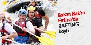 Bakan Bak'ın Fırtına'da rafting keyfi