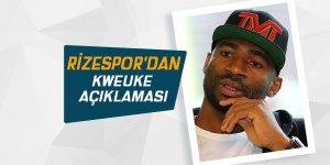 Rizespor'dan Kweuke açıklaması