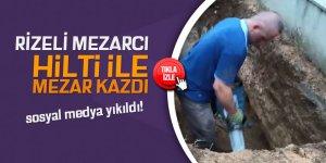 Rizeli, hilti ile mezar kazdı!