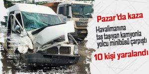 Pazar'da havalimanı aracı ile yolcu minibüsü çarpıştı: 10 yaralı
