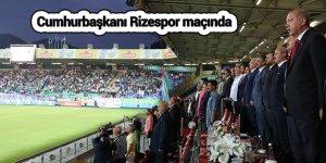 Cumhurbaşkanı Rizespor maçında