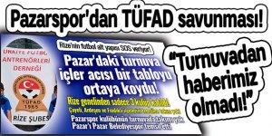 Pazarspor'dan TÜFAD savunması!