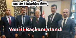 MHP Rize İl Başkanlığına atama