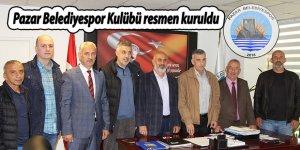 Pazar Belediyespor Kulübü resmen kuruldu