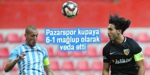 Pazarspor kupaya 6-1 mağlup olarak veda etti