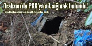 Trabzon'da PKK'ya ait sığınak bulundu!