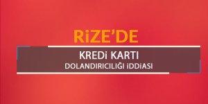 Rize'de kredi kartı dolandırıcılığı iddiası