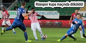 Rizespor kupa maçında döküldü!