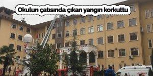 Okulun çatısında çıkan yangın korkuttu