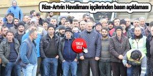 Rize-Artvin Havalimanı işçilerinden basın açıklaması