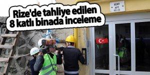 Rize'de tahliye edilen 8 katlı binada inceleme