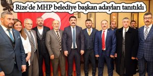 Rize'de MHP belediye başkan adayları tanıtıldı