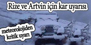 Rizeve Artvin için kar uyarısı