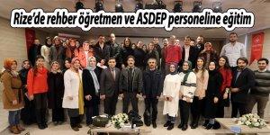 Rize'de rehber öğretmen ve ASDEP personeline eğitim