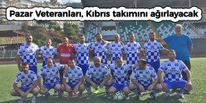 Pazar Veteranları, Kıbrıs takımını ağırlayacak