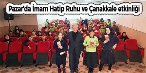 Pazar'da İmam Hatip Ruhu ve Çanakkale etkinliği