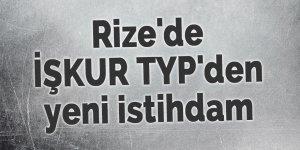 Rize'de TYP kapsamında 500 kişi işe alınacak
