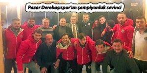 Pazar Derebaşıspor'un şampiyonluk sevinci