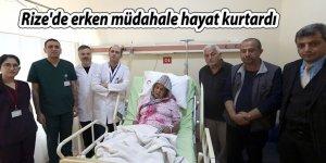 Rize'de erken müdahale hayat kurtardı