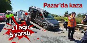 Pazar'da trafik kazası: 1'i ağır 5 yaralı