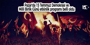 Pazar'da 15 Temmuz Demokrasi ve Milli Birlik Günü etkinlik programı belli oldu