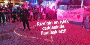 Rize'nin en işlek caddesinde ilanı aşk etti!