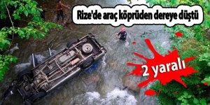 Rize'de araç köprüden dereye düştü: 2 yaralı