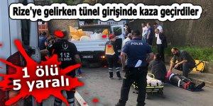 Rize'ye gelirken tünel girişinde kaza geçirdiler: 1 ölü 5 yaralı