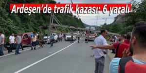 Ardeşen'de trafik kazası: 6 yaralı