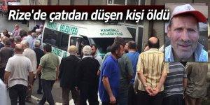 Rize'de çatıdan düşen kişi öldü