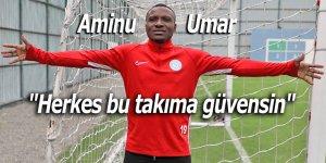 """Aminu Umar: """"Herkes bu takıma güvensin"""""""