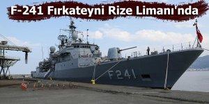 TCG Turgut Reis (F-241) Fırkateyni Rize Limanı'nda