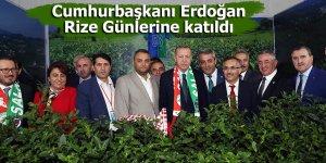 Cumhurbaşkanı Erdoğan, Rize Günlerine katıldı
