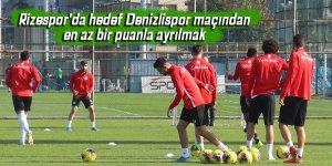 Rizespor'da hedef Denizlispor maçından en az bir puanla ayrılmak