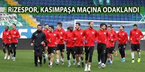 Rizespor, Kasımpaşa maçına odaklandı