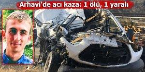 Arhavi'de acı kaza: 1 ölü, 1 yaralı