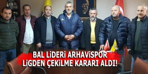 BAL lideri Arhavispor ligden çekilme kararı aldı!