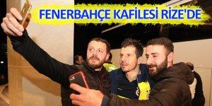Fenerbahçe kafilesi Rize'de