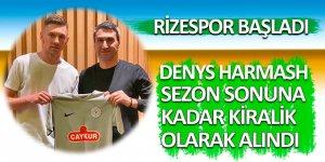 Denys Harmash Çaykur Rizespor'da