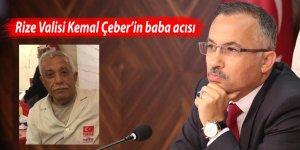 Rize Valisi Kemal Çeber'in baba acısı