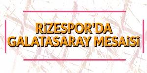 Rizespor'da Galatasaray mesaisi