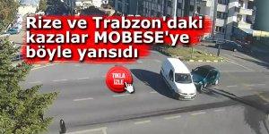 Rize'deki ve Trabzon'daki kazalar MOBESE'ye böyle yansıdı