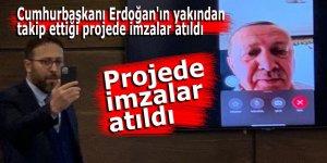 Cumhurbaşkanı Erdoğan'ın yakından takip ettiği projede imzalar atıldı