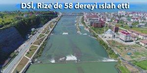 DSİ, Rize'de 58 dereyi ıslah etti
