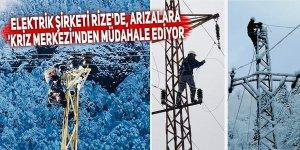 Elektrik şirketi Rize'de, arızalara 'Kriz Merkezi'nden müdahale ediyor