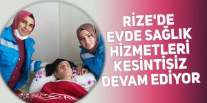 Rize'de Evde Sağlık Hizmeti, kesintisiz devam ediyor
