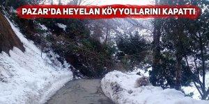 Pazar'da heyelan köy yollarını kapattı